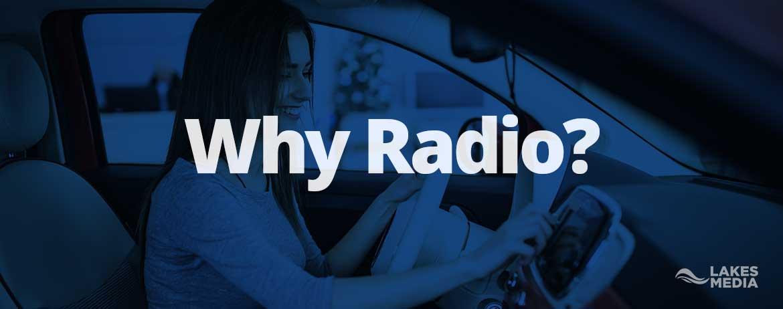 Why Radio
