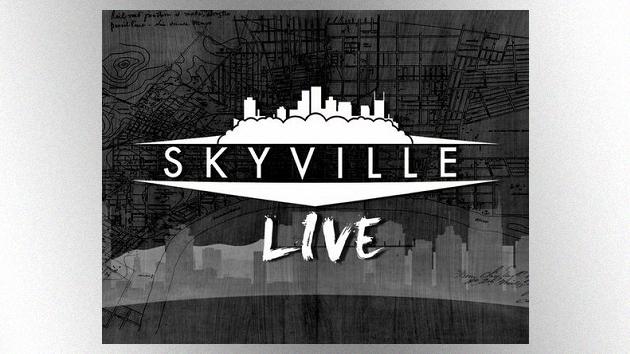 Courtesy of Skyville Live